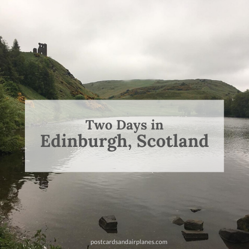 Two Days in Edinburgh, Scotland