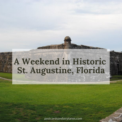 A Weekend in Historic St. Augustine